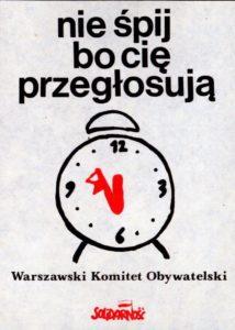 plakat-nie-spij-bo-cie-przeglosuja-1-214x300 Czerwiec 1989